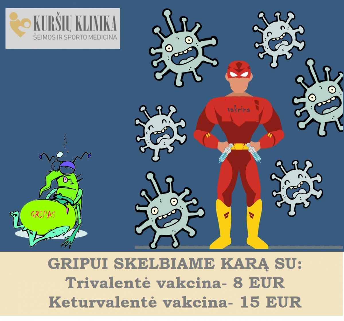 Gripui skelbsime karą jau dabar❗Trivalentė vakcina- 8 EUR, Keturvalentė vakcina- 15 EUR